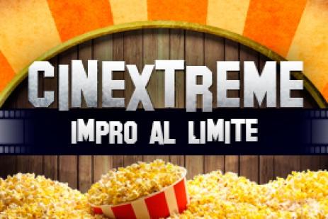 Cinextreme, Impro al L�mite